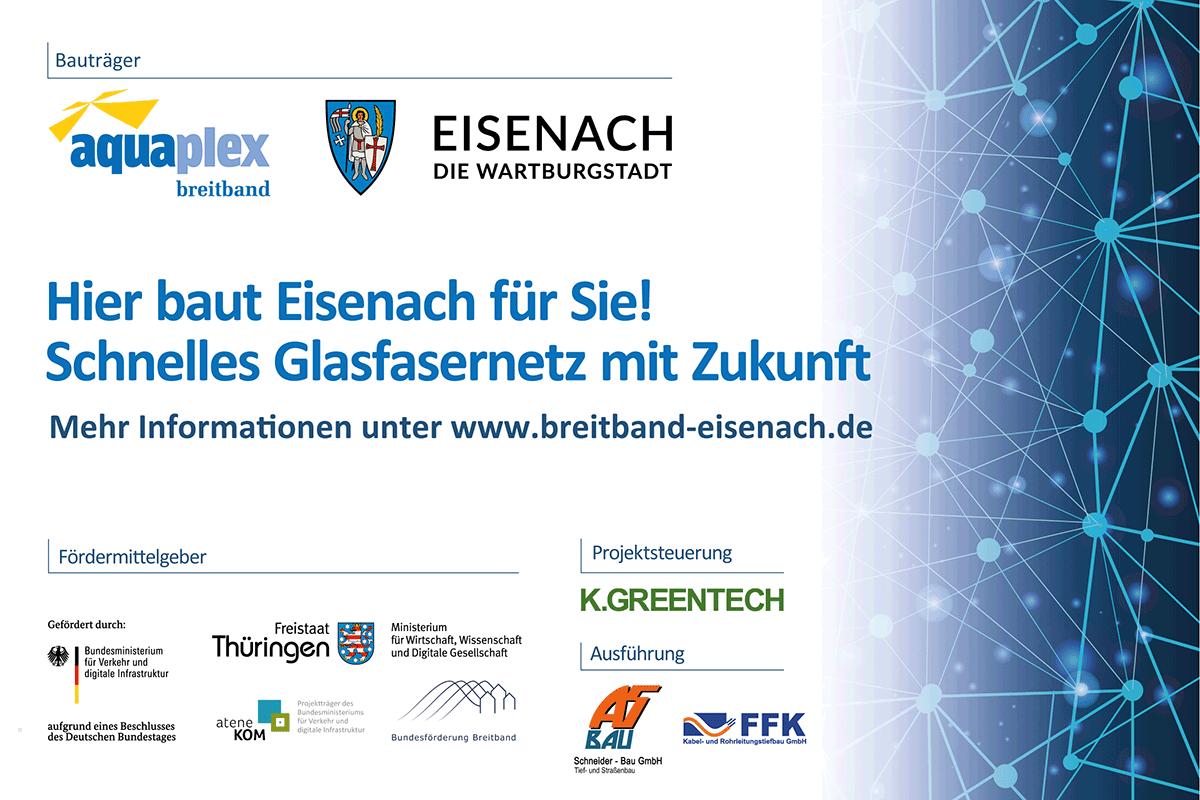 Bautafel: Hier baut Eisenach für Sie! Schnelles Glasfasernetz der Zukunft!